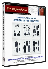 DRESS REGULATIONS AND ORDERS FOR THE OFFICERS OF THE ARMY 1911