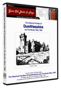 Historical Families Of Dumfriesshire 1889