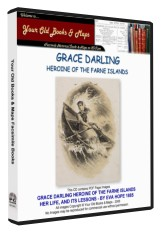 Grace Darling Heroine of the Farne Islands