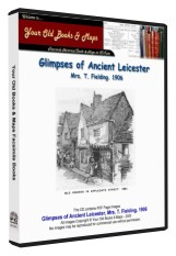 Glimpses of Ancient Leicester 1906