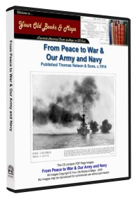 Peace to War and Our Army and Navy 1914
