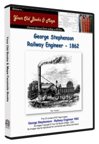 George Stephenson Railway Engineer 1862