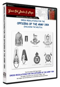 Dress Regulations for The Officers of The British Army 1904